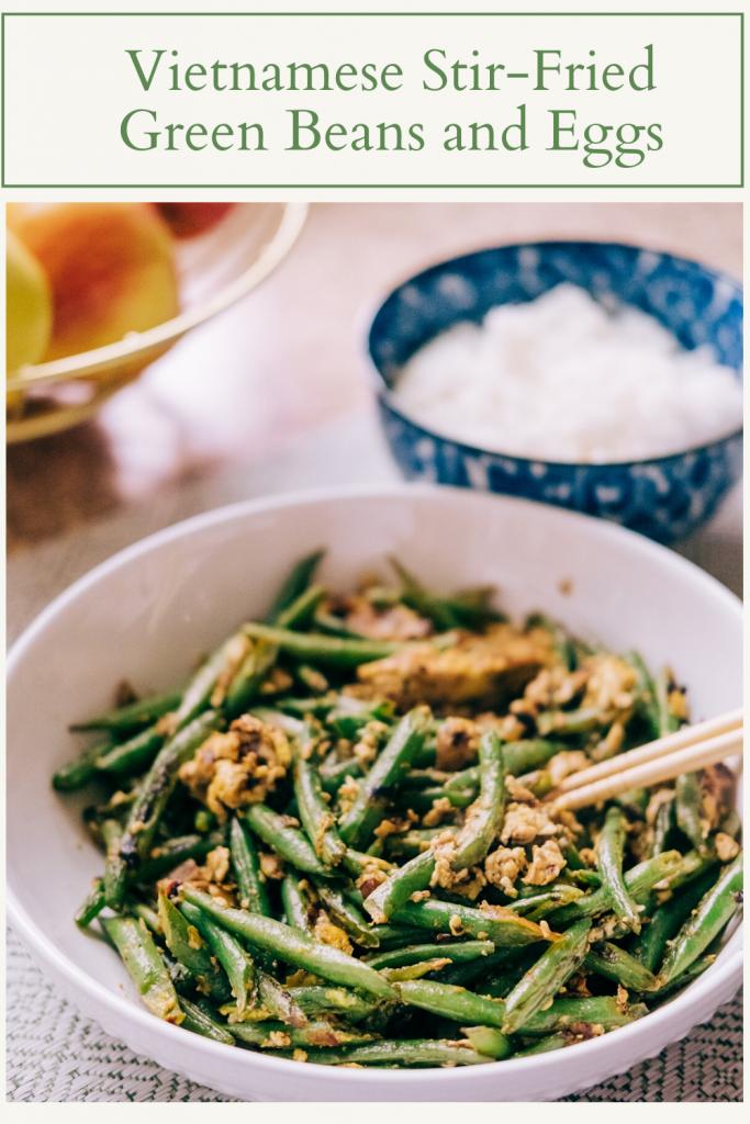 Vietnamese Stir-Fried Green Beans and Eggs